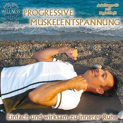 Progressive Muskelentspannung von ZYX Music GmbH & Co. KG