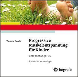 Progressive Muskelentspannung für Kinder von Speck,  Vanessa