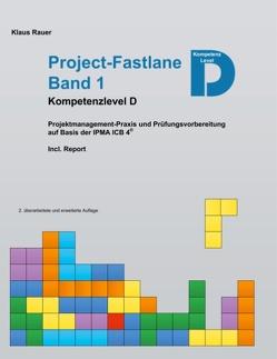 Project-Fastlane – Kompetenzlevel D von Rauer,  Klaus