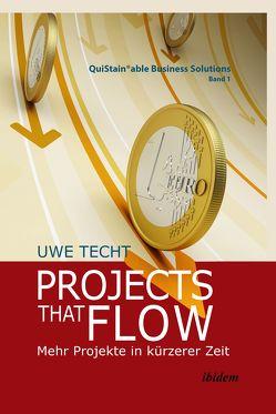 Projects that Flow von Techt,  Uwe