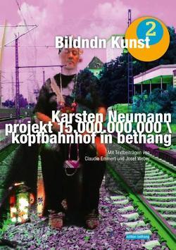 projekt 15.000.000.000 / kopfbahnhof in bethang von Emmert,  Claudia, Neumann,  Karsten, Weber,  Josef