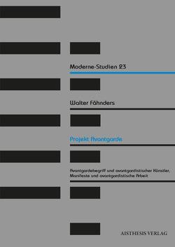 Projekt Avantgarde von Fähnders,  Walter