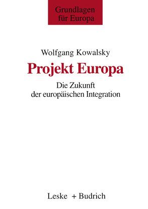 Projekt Europa von Kowalsky,  Wolfgang