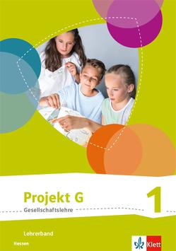 Projekt G Gesellschaftslehre 1. Ausgabe Hessen