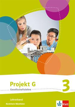 Projekt G Gesellschaftslehre 3. Ausgabe Nordrhein-Westfalen