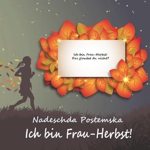 """Projekt """"Goldenes Vlies"""" / Ich bin Frau-Herbst! von Dick,  Heinrich, Mingalieva,  Valentina, Postemska,  Nadeschda"""