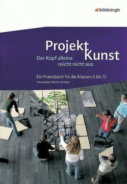 Projekt Kunst von Müller,  Thorsten, Schlegel,  Werner