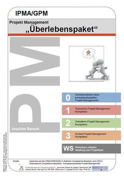 Projekt Management IPMA/GPM Überlebenspaket von Barsch,  Joachim