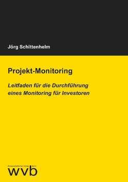 Projekt-Monitoring von Schittenhelm,  Jörg