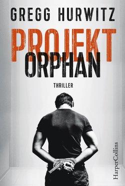 Projekt Orphan von Hurwitz,  Gregg