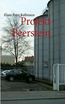 Projekt Peerstein von Kullmann,  Klaus Peter