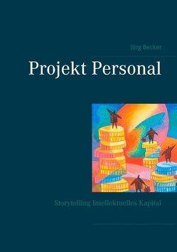 Projekt Personal von Becker,  Jörg