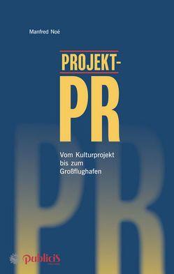 Projekt-PR von Noé,  Manfred