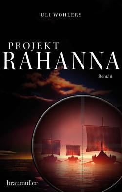 Projekt Rahanna von Wohlers,  Uli