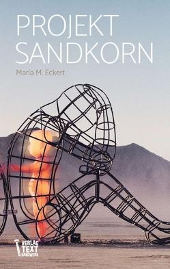 Projekt Sandkorn von Eckert,  Maria M.