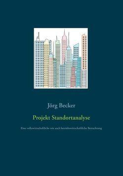 Projekt Standortanalyse von Becker,  Jörg