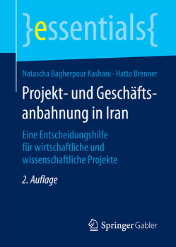 Projekt- und Geschäftsanbahnung in Iran von Bagherpour Kashani,  Natascha, Brenner,  Hatto