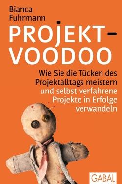 Projekt-Voodoo® von Fuhrmann,  Bianca