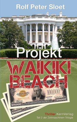 Projekt Waikiki Beach von Sloet,  Rolf Peter