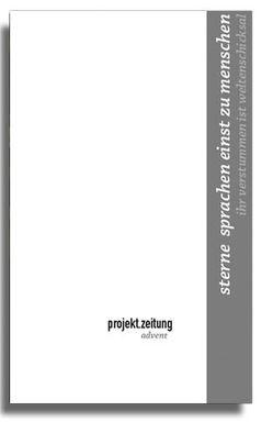 projekt.zeitung | sterne von Baur,  Christine, Brotbeck,  Stefan, Klünker,  Wolf-Ulrich, Kolass,  Benjamin, Steiner,  Rudolf, Tok,  Philipp