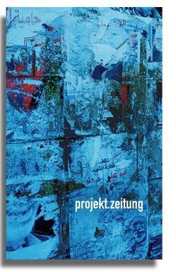 projekt.zeitung | würde – nah.ost von Kolass,  Benjamin, Laudert,  Andreas, Oltmann,  Mechthild, Tok,  Philipp