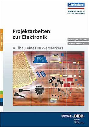 Projektarbeiten zur Elektronik von Filler,  Erhard