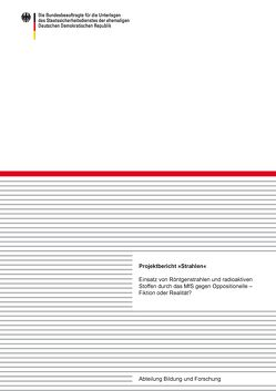 """Projektbericht """"Strahlen"""" von Auerbach,  Thomas, Eisenfeld,  Bernd, Pflugbeil,  Sebastian, Weber,  Gudrun"""