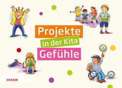 Projekte in der Kita Gefühle von Bestle-Körfer,  Regina, Döring,  Hans Günther