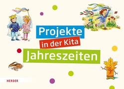 Projekte in der Kita Jahreszeiten von Bestle-Körfer,  Regina, Döring,  Hans Günther