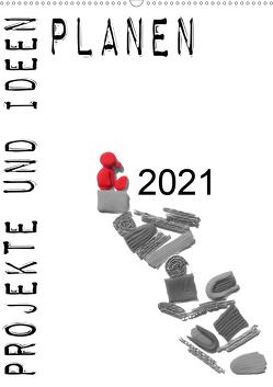 Projekte und Ideen planen (Wandkalender 2021 DIN A2 hoch) von Koepp,  Verena
