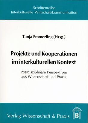 Projekte und Kooperationen im interkulturellen Kontext von Emmerling,  Tanja