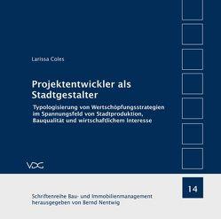 Projektentwickler als Stadtgestalter von Coles,  Larissa, Nentwig,  Bernd,  Nentwig,