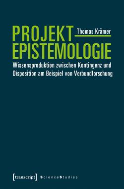 Projektepistemologie von Krämer,  Thomas