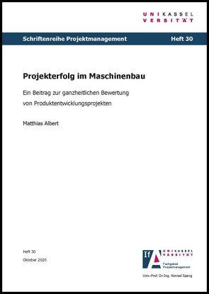 Projekterfolg im Maschinenbau von Albert,  Matthias