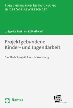 Projektgebundene Kinder- und Jugendarbeit von Kolhoff,  Ludger, Kolhoff-Kahl,  Iris