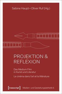 Projektion & Reflexion von Haupt,  Sabine, Ruf,  Oliver