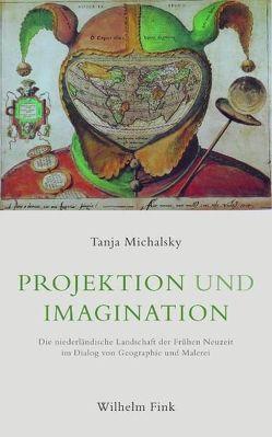 Projektion und Imagination von Michalsky,  Tanja