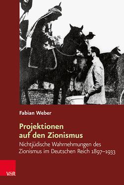 Projektionen auf den Zionismus von Weber,  Fabian