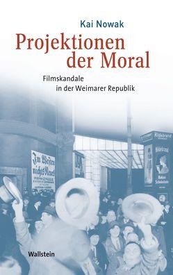 Projektionen der Moral von Nowak,  Kai