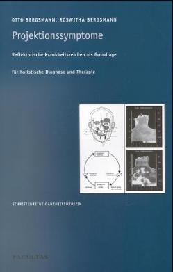 Projektionssymptome von Bergsmann,  Otto, Bergsmann,  Roswitha