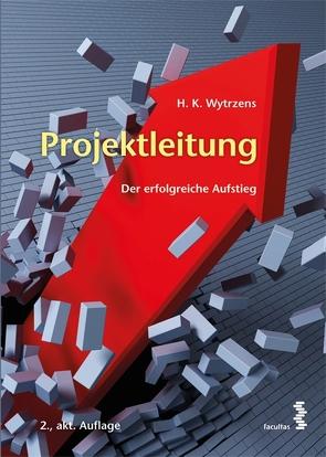 Projektleitung von Wytrzens,  Hans Karl