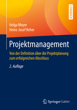 Projektmanagement von Meyer,  Helga, Reher,  Heinz-Josef