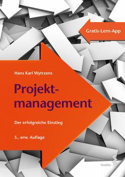 Projektmanagement von Wytrzens,  Hans Karl