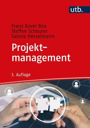 Projektmanagement von Bea,  Franz Xaver, Hesselmann,  Sabine, Scheurer,  Steffen