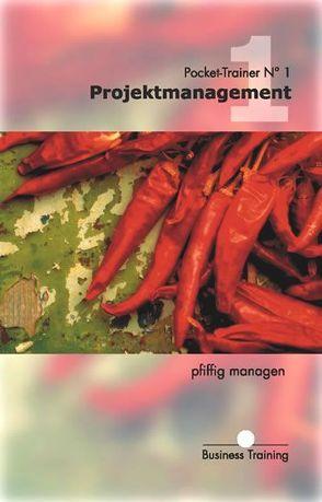 Projektmanagement von Egli,  Walter