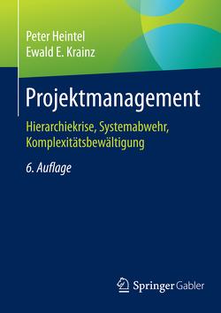 Projektmanagement von Heintel,  Peter, Krainz,  Ewald E.