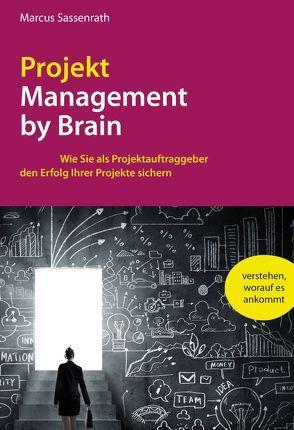 ProjektManagement by Brain von Sassenrath,  Marcus