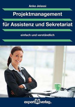 Projektmanagement für Assistenz und Sekretariat von Jelassi,  Anke