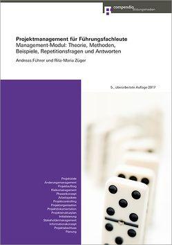 Projektmanagement für Führungsfachleute von Führer,  Andreas, Züger,  Rita-Maria