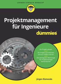 Projektmanagement für Ingenieure für Dummies von Rismondo,  Jürgen